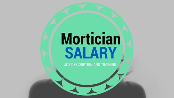 Mortician Salary, Job Description And Education - Patmosedu.Com