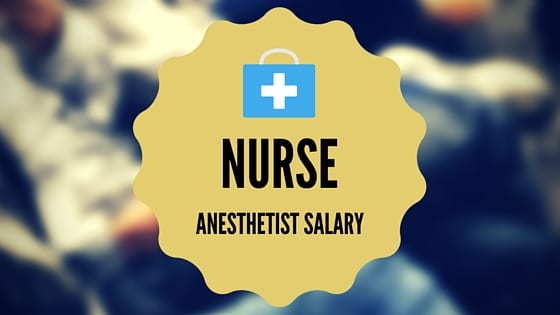 nurse anesthetist salary
