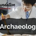 Archaeologist Salary, Job Description and Training