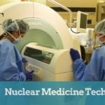 Nuclear Medicine Technologist Salary, Jobs and Training